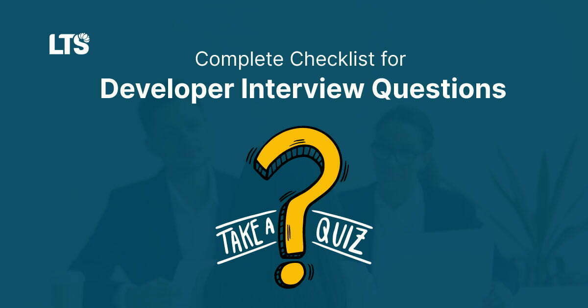 Complete Checklist for Developer interview questions