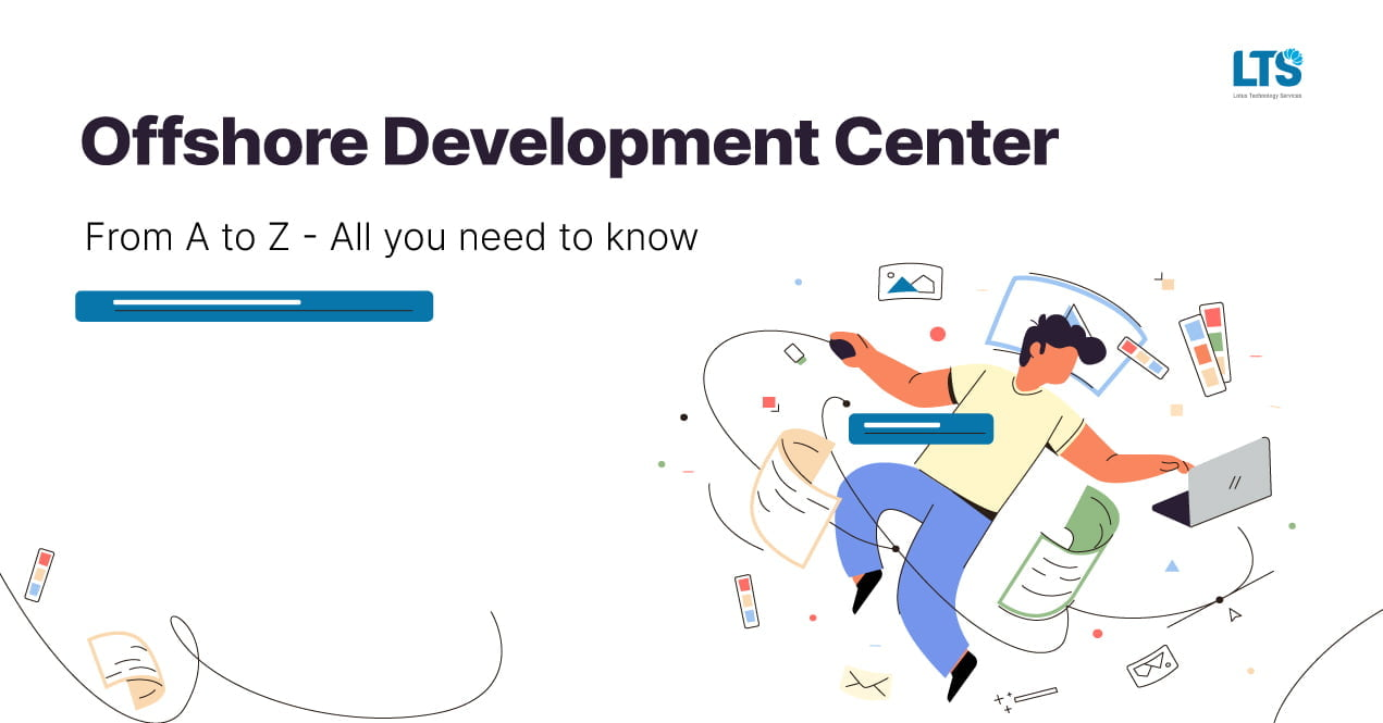 Offshore Development Center (ODC) from A to Z: Maybe you're missing this